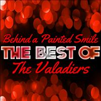 The Valadiers - Behind a Painted Smile - The Best of the Valadiers