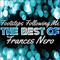 Frances Nero - Footsteps Following Me - The Best of Frances Nero