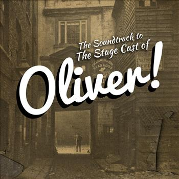 Various Artists - The Soundtrack to the Stage Cast of Oliver!