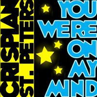 Crispian St. Peters - You Were On My Mind - Single
