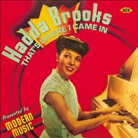 Hadda Brooks - That's Where I Came In: The Modern Recordings 1946-47