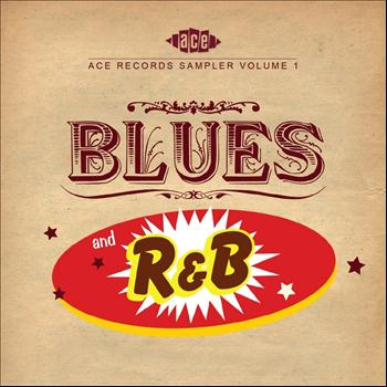 Various Artists - Ace 30th Birthday Celebration: Blues And R&B
