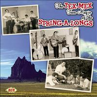 The String-A-Longs - The Tex-Mex Teen Magic Of The String-A-Longs