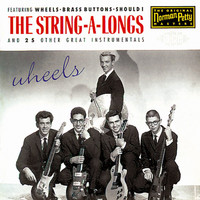 The String-A-Longs - Wheels
