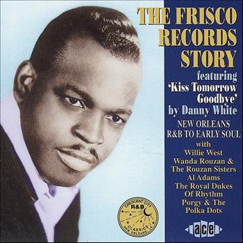 Various Artists - The Frisco Records Story