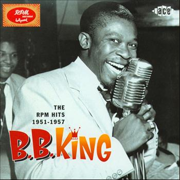 B B King - The RPM Hits 1951-57