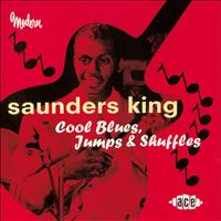 Saunders King - Cool Blues, Jumps & Shuffles