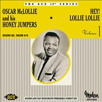 Oscar McLollie & His Honey Jumpers - Hey Lollie Lollie!: The Modern Recordings 1953-55