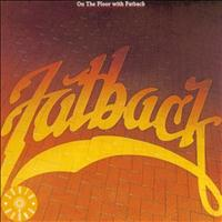 Fatback - On The Floor