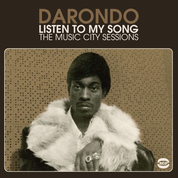 Darondo - Listen To My Song: The Music City Sessions