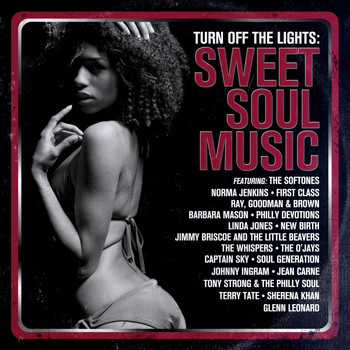 Various Artists - Turn off the Lights: Sweet Soul Music