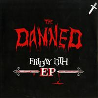 The Damned - Friday 13th