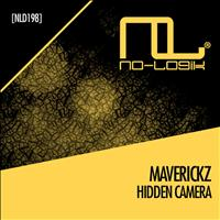 Maverickz - Hidden Camera