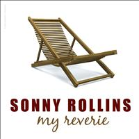 Sonny Rollins - My Reverie