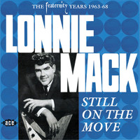 Lonnie Mack - Still On The Move