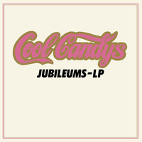 Cool Candys - Jubileums-LP