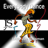 Little Joe Bassman - Everybody Dance