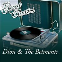Dion & The Belmonts - Great Classics