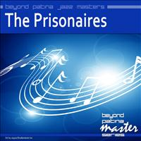 The Prisonaires - Bayond Patina Jazz Masters: The Prisonaires