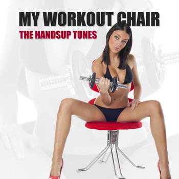 Various Artists - My Workout Chair - The Handsup Tunes