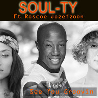 Soul-Ty feat. Roscoe Jozefzoon - See You Groovin