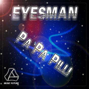 Eyesman - Pa Pa Pilli