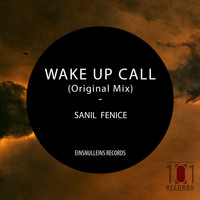 Sanil Fenice - Wake Up Call