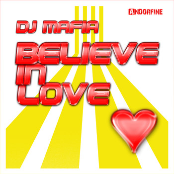 Dj Mafia - Believe in Love