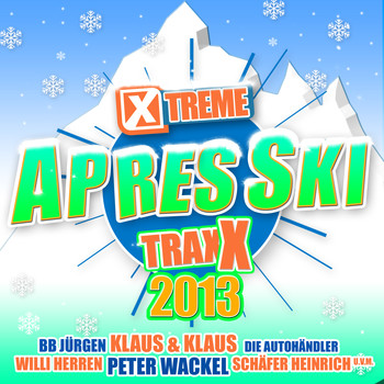 Various Artists - Xtreme Traxx Apres Ski 2013