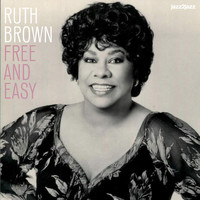 Ruth Brown - Free and Easy