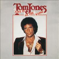 Tom Jones - Love Is On The Radio