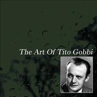Tito Gobbi - The Art Of Tito Gobbi