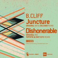 B.Cliff - Juncture / Dishonerable