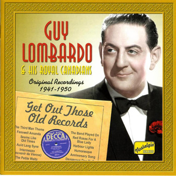 Don Gardner - Lombardo, Guy: Get Out Those Old Records (1941-1950)