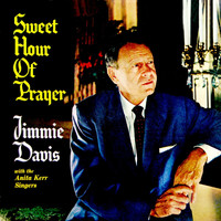 Jimmie Davis - Sweet Hour Of Prayer