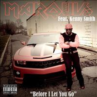 Marquis - Before I Let You Go (feat. Kenny Smith)