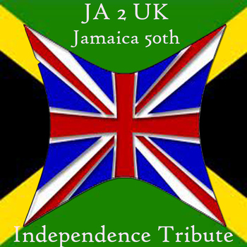Various Artists - JA 2 UK Jamaica 50th Independence Tribute