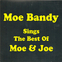 Moe Bandy - Sings The Best Of Moe & Joe
