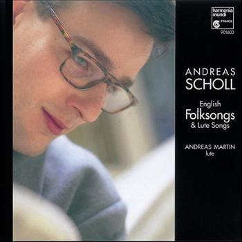 Andreas Scholl - English Folksongs & Lute Songs