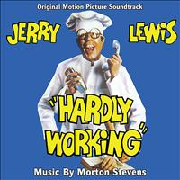 Morton Stevens - Hardly Working - Original Motion Picture Soundtrack