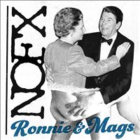 NOFX - Ronnie & Mags - Single