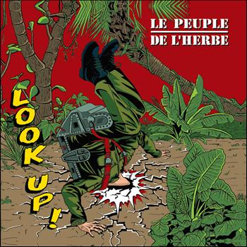 Le Peuple de L'Herbe - Look Up !