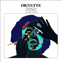 Ornette - Crazy (Remixes)