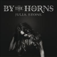 Julia Stone - By The Horns (Deluxe Edition)