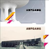 Aufgang - Aufgang + Air On Fire