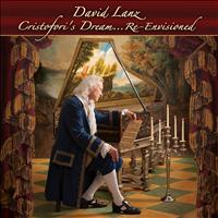 David Lanz - Cristofori's Dream (Re-Envisioned)