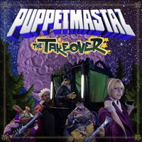 Puppetmastaz - The Takeover