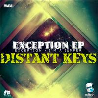 Distant Keys - Exception