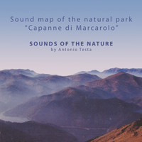 Antonio Testa - Sounds of the Nature - Sound Map of the Natural Park Capanne di Marcarolo