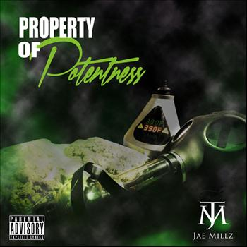 Jae Millz - Property of Potentness